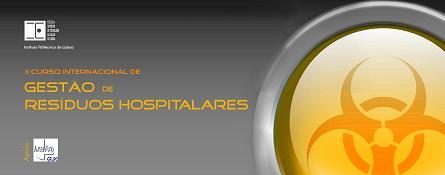 II Curso Internacional de Gestão de Resíduos Hospitalares