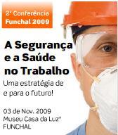 A Segurança e a Saúde no Trabalho – Uma estratégia de e para o Futuro!