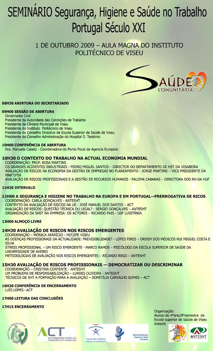"""Seminário """"Segurança, Higiene e Saúde no Trabalho - Portugal Séc. XXI"""""""