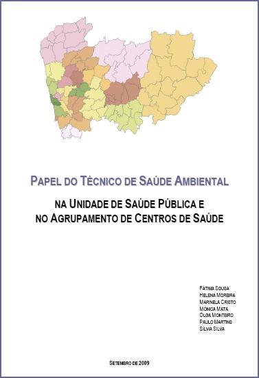 Papel do Técnico de Saúde Ambiental na Unidade de Saúde Pública e no Agrupamento de Centros de Saúde