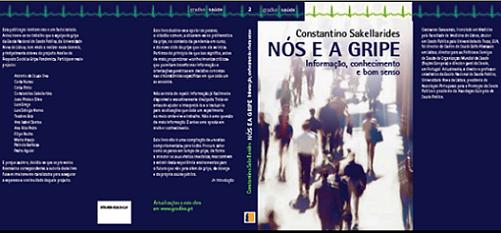 Nós e a Gripe - Informação, conhecimento e bom senso do Professor Constantino Sakellarides