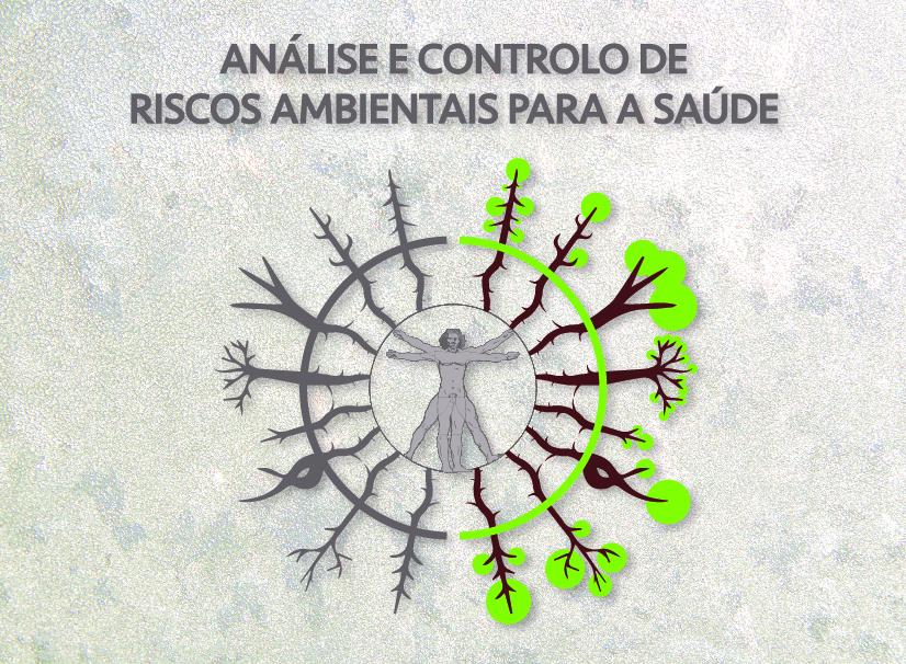 Mestrado em Análise e Controlo de Riscos Ambientais para a Saúde