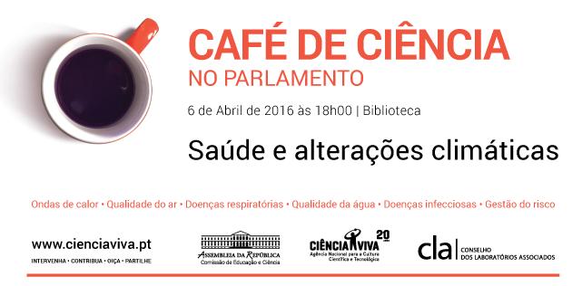 Café de Ciência: saúde e alterações climáticas