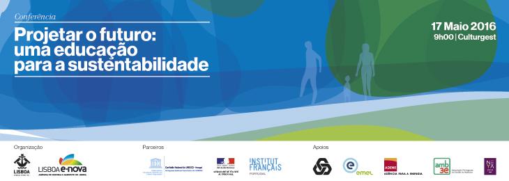 """Conferência """"Projetar o futuro: uma educação para a sustentabilidade!"""""""