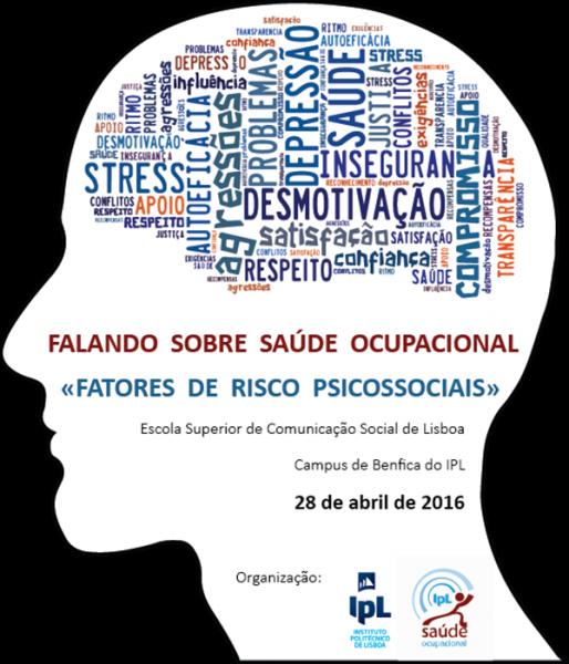 Falando Sobre Saúde Ocupacional -  Fatores de Risco Psicossociais