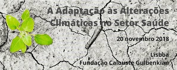 """Seminário """"Adaptação às Alterações Climáticas no Setor Saúde"""""""